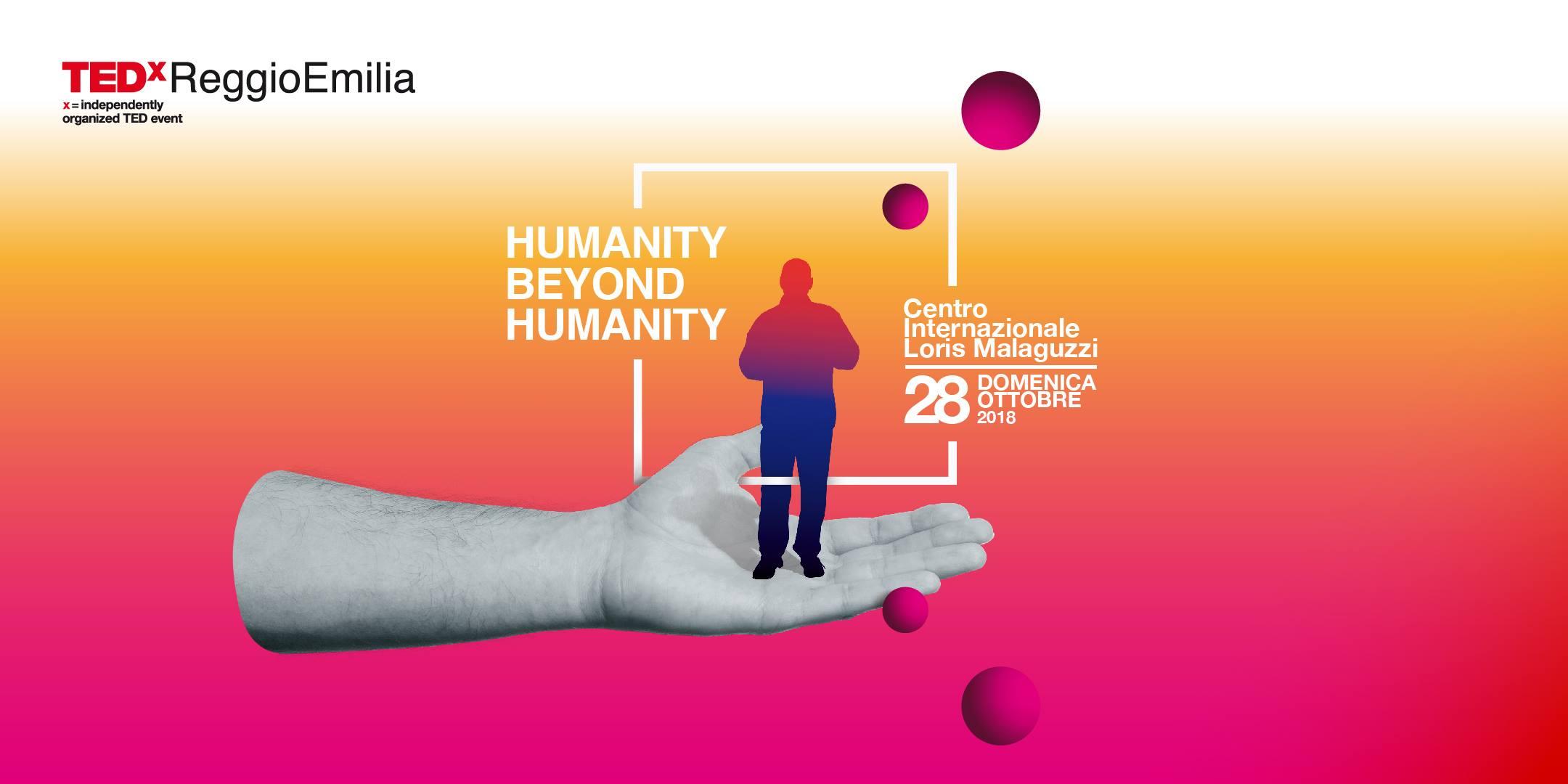TEDxReggioEmilia presenta HUMANITY BEYOND HUMANITY.
